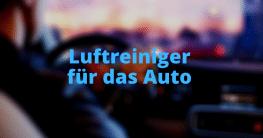 Luftreiniger für das Auto