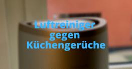 Luftreiniger gegen Küchengerüche