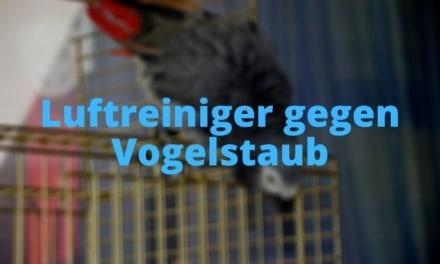 Luftreiniger gegen Vogelstaub