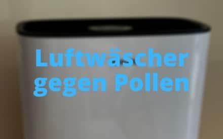 Luftwäscher gegen Pollen